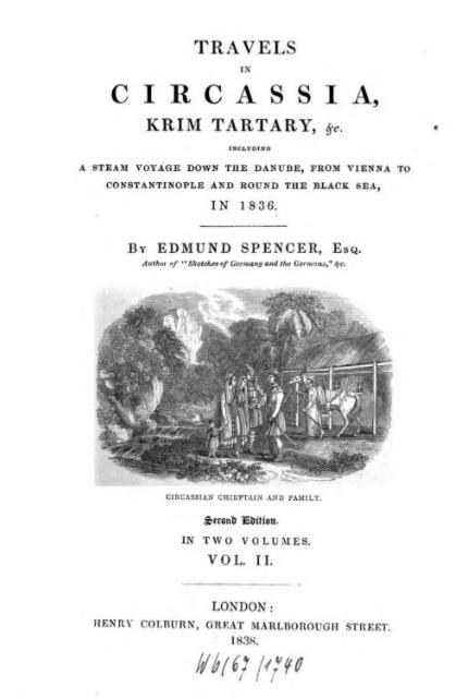 Travels in Circassia, Krim Tartary, Etcetera, by Edmund Spencer, Esq